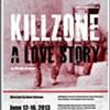 <em>Killzone: A Love Story </em>