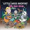 <i> Little Miss Moffatt</i>