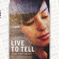 <i>Live to Tell </i>