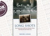 <i>Long Shots: The Maritime Teams That Played for the Stanley Cup </i>