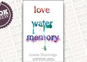 <i> Love Water Memory</i>