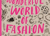 <i>My Wonderful World of Fashion</i>, Nina Chakrabarti (Laurence King)