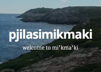 Pjilasi Mi'kma'ki: New bilingual Mi'kmaq/English podcast launches