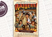 <i> Raiders!: The Story of the Greatest Fan Film Ever Made </i>
