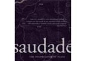 Saudade - Possibilities of Place