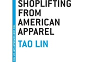 <i>>Shoplifting From American Apparel</i>, Tao Lin (Melville House)