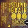 <i> Stupid Brain: </i>