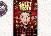 <i>Sweet Tooth Vol. 1: Out of the Woods</i>