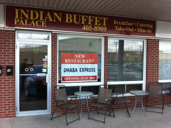 That Dhaba Express sign better not be lying, because with Indian Buffet Palace closed the BLIP needs some spice.