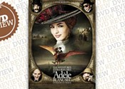 <i>The Extraordinary Adventures Adele Blanc-Sec</i>