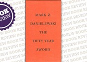 <i>The Fifty Year Sword</i>