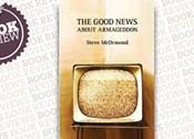 <i>The Good News About Armageddon</i>