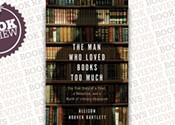 <i>The Man Who Loved Books Too Much: The Story of aThief, a Detective, and a World of Literary Obsession</i>