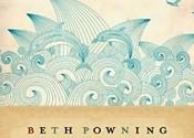 <i>The Sea Captain's Wife</i> Beth Powning (Knopf)