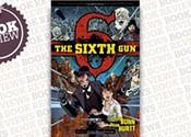 <i>The Sixth Gun</i>