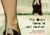 <i>This One's Going to Last Forever</i>, Nairne Holtz (Insomniac)