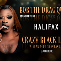 Bob The Drag Queen's <i>Crazy Black Lady: A Stand-Up Spectacle</i>