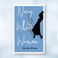 Review: <i>Nosy White Woman</i> won't make you work