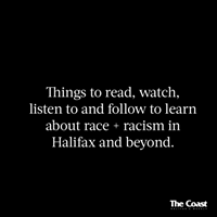 Resources to start learning about racism in Halifax and beyond