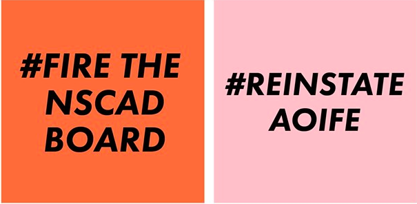 NSCAD's board of governors fired president Aoife Mac Namara on June 26, spawning hashtag protests. - FRIENDS OF NSCAD