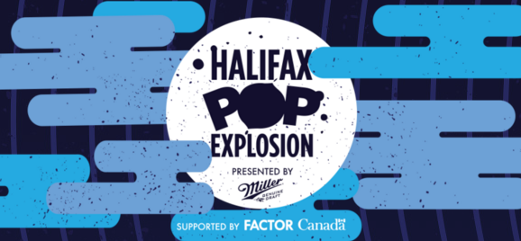 VIA HALIFAX POP EXPLOSION