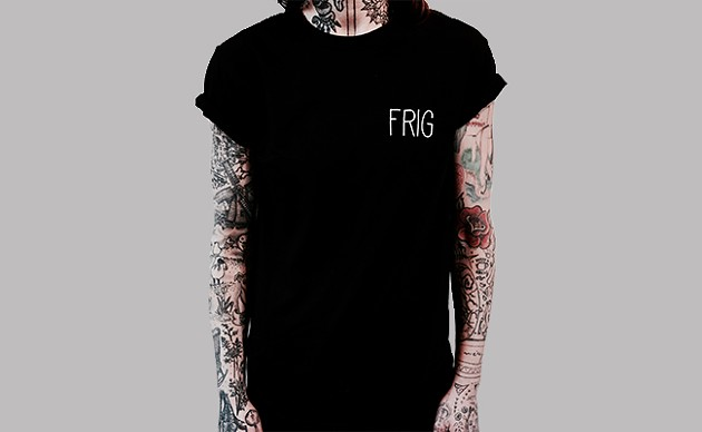Get the Frig shirt ($20) at tworude.com