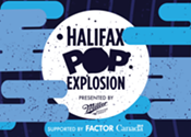 Clear your calendars: Halifax Pop Explosion dates announced