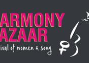 Harmony Bazaar Festival of Women & Song