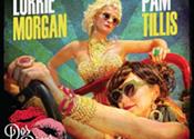 Pam Tillis and Lorrie Morgan Grits & Glamour Tour