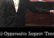 Anti Oppressive Improv Show