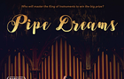 Pipe Dreams screening and live organ concert
