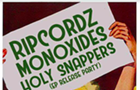 Ripcordz w/The Monoxides, The Holy Snappers