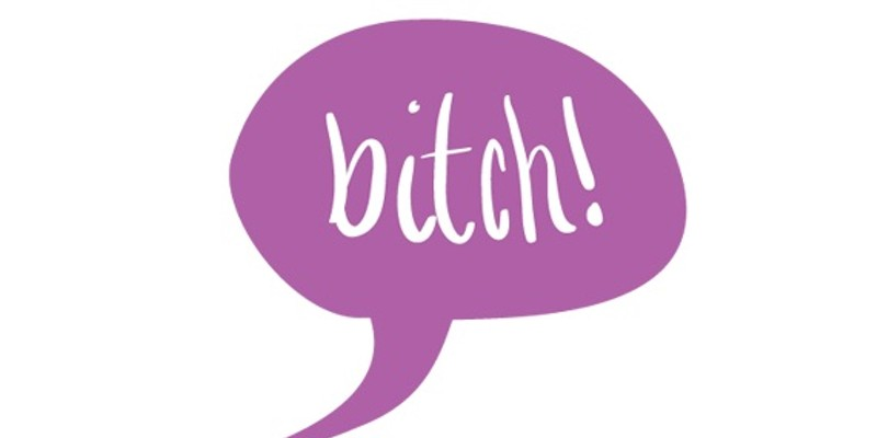 Bitch bitch bitch bitch bitch