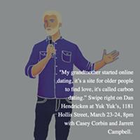 Don't miss Dan Hendricken at Yuk Yuk's