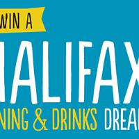 Win a Halifax Dining & Drinks Dream