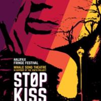 <i>Stop Kiss</i>