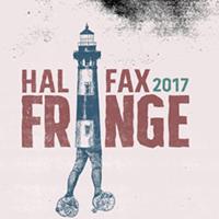 Halifax Fringe Fest 2017