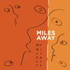 "Premiere: Municipality's ""Miles Away"""