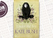 <i>Under The Ivy: The Life and Music of Kate Bush</i>