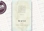 <i>Wave </i>
