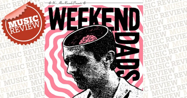 weekenddads-music-review.jpg