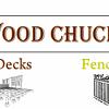 Wood Chuckers Chuck New Wood