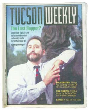 """Janos Wilder gets the boot from downtown's Tucson Museum of Art: The fight over Janos has churned up opposing opinions on everything from the best kind of historic preservation to the rights of neighborhoods, from downtown revitalization to class and race relations in the city ... ."""" -- Margaret Regan, Oct. 3, 1996 - SEAN JUSTICE"""