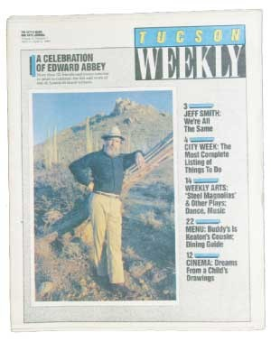 Saying goodbye to author Ed Abbey: Long may he live in the hearts and minds of all those who respect human dignity, love the earth and celebrate the joy of being alive. -- Doug Biggers, April 5, 1989 - TERRENCE MOORE