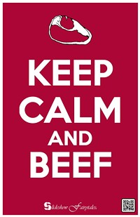 5a72f953_keep_calm_and_beef_copy.jpg