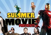 Summer Movie Preview!!!