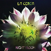 "La Cerca ""Night Bloom"" Vinyl Release Show at Club Congress"