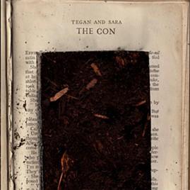 Tegan & Sara, The Con