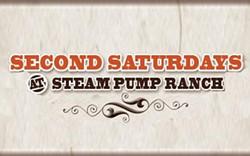 2nd_saturdays_steam_pump_ranch.jpg