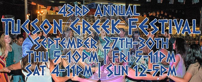 The 43rd annual Tucson Greek Festival will take from Sept. 27 to Sept. 30 at St. Demetrios Greek Orthodox Church to celebrate Greek culture and raise funds for ministries of the church. - FACEBOOK